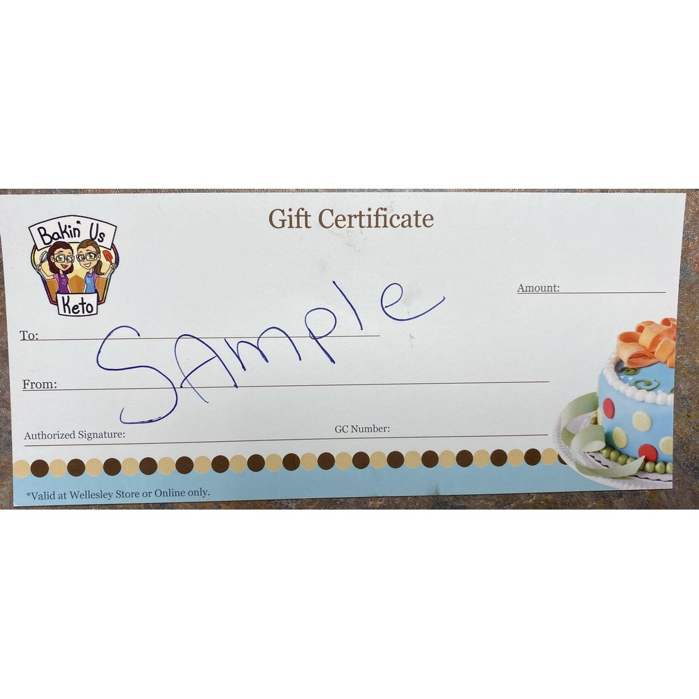 Bakin' Us Keto Gift Certificates